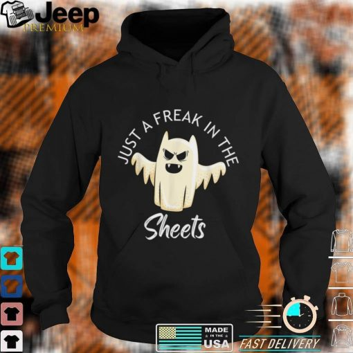 Just A Freak In The Sheets Funny Halloween Costume T Shirt 1