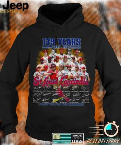 Official official 139 years 1882 2021 St Louis Cardinals Signatures Thank You For The Memories Signatures Shirt