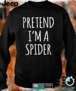 Pretend Im A Spider Costume Funny Lazy Halloween Party T Shirt