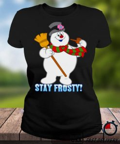 Snowman stay frosty Christmas T shirt