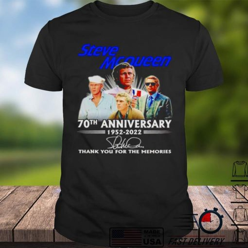 Steve McQueen 70th anniversary 1952 2022 signature thank you for the memories shirt