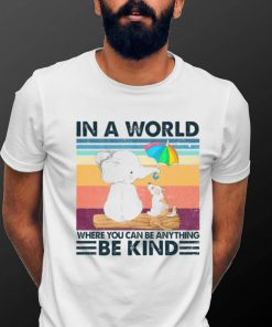 Unity Day In A World Where You Can Be Anything Be Kind Elephant Vintage Shirt