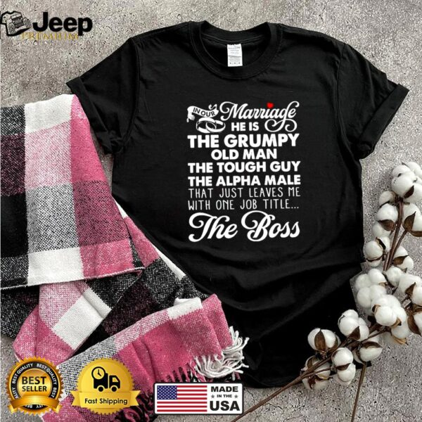 In our marriage I'm the boss shirt 7