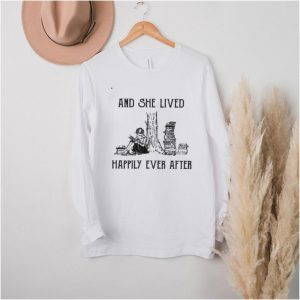 books happily ever after and she lived happily ever after shirt