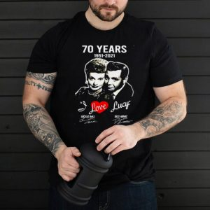 70 years 1951 2021 I love Lucy Lucille Ball Desi Arnaz signatures shirt