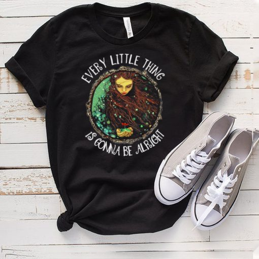Hippie Girl Every Little Thing Is Gonna Be Alright T shirt